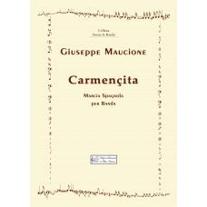 Carmencita, Spanish March for a band by Giuseppe Maucione