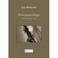 Sincopatology, for Clarinet by Ugo Raimondi
