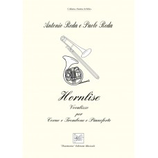Hornlise, Vocalizzo for Corno or Trombone and Pianoforte by Paolo and Antonio Reda