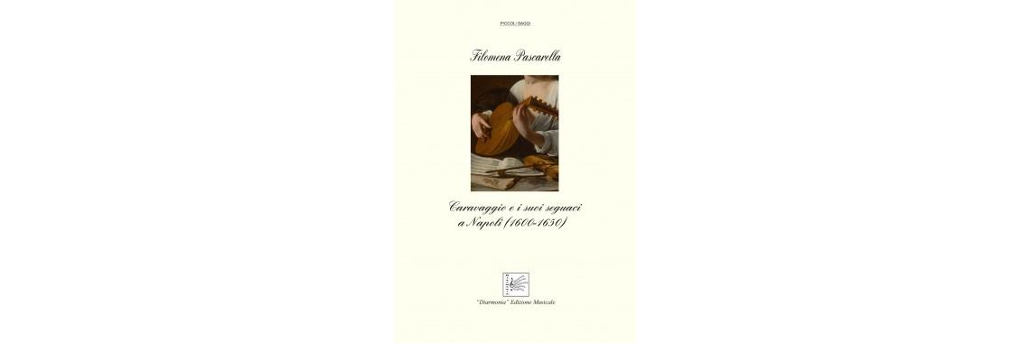 Caravaggio e i suoi seguaci a Napoli (1600-1650)