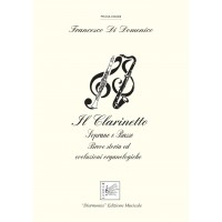 The clarinet. Soprano and bass. Brief history and organological evolutions, by Francesco Di Domenico