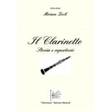 Il Clarinetto, Storia e Repertorio by Miriam Zeoli