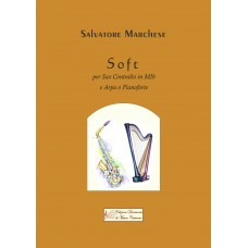 Soft, for Sax and Harp or Piano by Salvatore Marchese